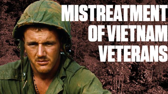 Mistreatment of Vietnam Vets
